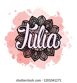 Lettering Female name Julia on bohemian handmade frame mandala pattern and trend color stained. Vector illustration fashion style print isolated on white background.