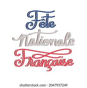 lettering of fete nationale francaise