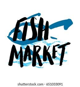 Lettering fish market, hand drawn with brush pen, inc. Vector. Logo. Could be used for fish market. Vector.