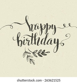 Lettering. Happy Birthday Hand-drawn card. Vector illustration