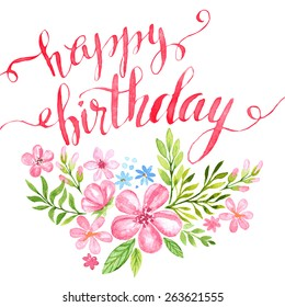 Lettering Happy Birthday Hand-drawn card with flower. Vector illustration EPS 10