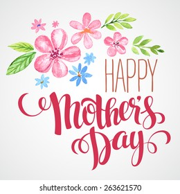 Lettering Happy Mothers Day. Hand-drawn card with flower. Vector illustration EPS 10