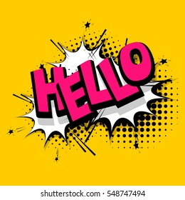 Lettering hello, positive label. Comics book balloon. Comic text sound effects. Vector comic bubble icon speech phrase, cartoon exclusive font label tag expression, sounds illustration.