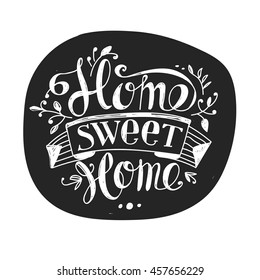 "Lettering ""Home sweet home"". Hand drawing. Inscription. Design elements. Dark background, bright letters."
