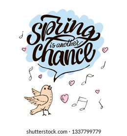 Lettering inscription. Spring is another chance.