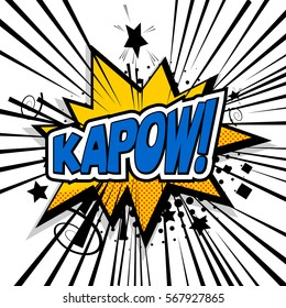 Lettering kapow, boom, bang. Comic text sound effects. Cartoon exclusive font label tag expression. Bubble icon speech phrase. Sounds vector illustration. Comics book balloon.