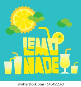 Lettering Lemonade with glasses of lemonade and sunny lemon with clouds like a mint leaves. Layered file