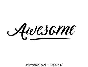 Lettering logo: Awesome, Hand sketched card Awesome. Hand drawn lettering sign. Invitation, banner, postcard, poster, stickers, tag. Awesome Vector illustration