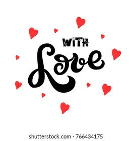 lettering: with Love, lettering Logotype, Hand sketched  LOVE lettering typography.  LOVE lettering sign. Badge, icon, banner, tag. Vector illustration EPS 10