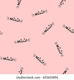 Lettering Meow! Word with cat's whiskers and ears. Seamless pattern. Pink, black. Vector illustration.