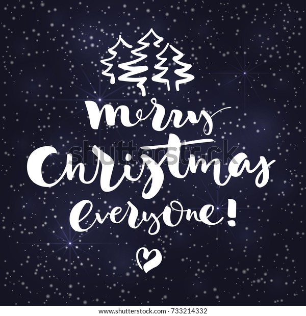 Merry Christmas Everyone.Lettering Merry Christmas Everyone On Dark Stock Vector