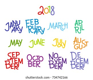 Lettering months of the year: December, January, February, March, April, May, June, July, August, September, October, November. 2018. Words for calendars and organizers. Vector illustration.