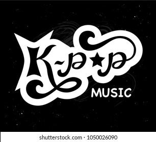 lettering on background: K-pop music - korean music style, Hand sketched card K-pop music. Hand drawn lettering sign. Motivation Banner, postcard, poster, stickers, tag. Vector illustratration