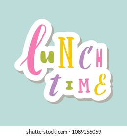 Lettering On Background Lunch Time Hand Sketched Typography Drawn