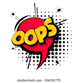 Lettering oops, emotion, blame, curiosity. Comic text sound effects. Vector bubble icon speech phrase, cartoon font label, sounds illustration. Comics book balloon