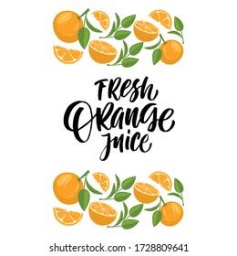 Lettering orange juice with hand-drawn oranges.