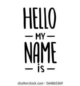 Lettering photography family overlay. Hello my name is