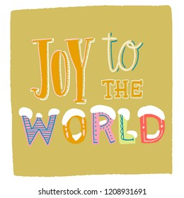 lettering  phrase - joy to the world. the background is light green
