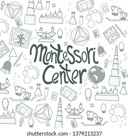 "Lettering phrase ""Montessori center"" with Montessori materials: pink tower, cylinder block, mobile alphabet. Vector Doodle composition for banner, logotype, website, visiting card, clothes, card"