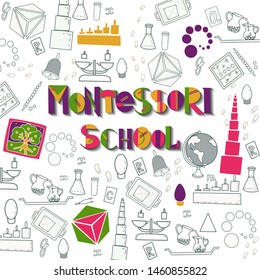 "Lettering phrase ""Montessori school"" with Montessori materials: pink tower, cylinder box, mobile alphabet. Vector Doodle composition for banner, logotype, website, visiting card, clothes, card"