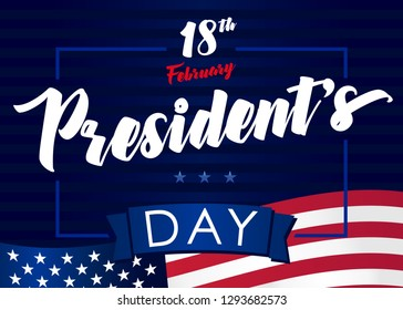 Lettering Presidents day greeting card, blue stars and flag USA. Happy President`s Day 18th february for web banner or special offer vector illustration