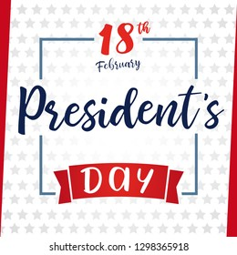 Lettering Presidents day greeting card. Happy President`s Day 18th february for web banner special offer vector illustration