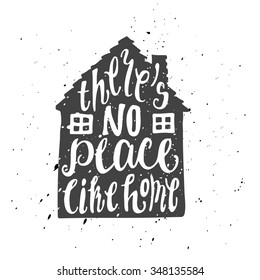 Lettering proverb inscribed into simple dark gray home object. Isolated illustration. There's no place like home.