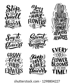 Lettering quotes about flowers, illustration made in vector. Postcard, invitation, shop and t-shirt design with handdrawn compositions.