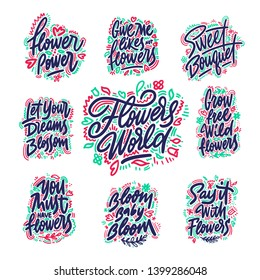 Lettering quotes about flowers, illustration made in vector. Postcard, invitation, shop and t-shirt design with handdrawn compositions