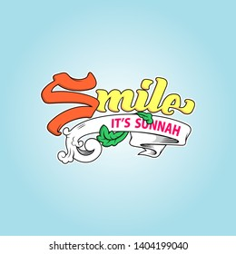 Lettering quotes motivation about life with ribbon and leaves. Smile it's sunnah. - Vector