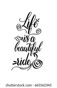 Life Is A Beautiful Ride Stock Illustrations Images Vectors