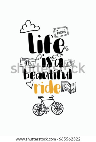 Life Is A Beautiful Ride Quotes | whitesmilingbeauty