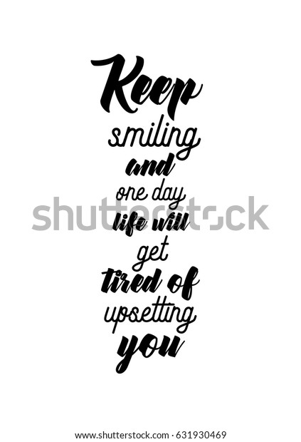 Lettering Quotes Motivation About Life Quote Stock Vector Royalty Free 631930469