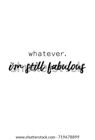 Fabulous Quotes | Lettering Quotes Motivation Life Happiness Calligraphy Stock