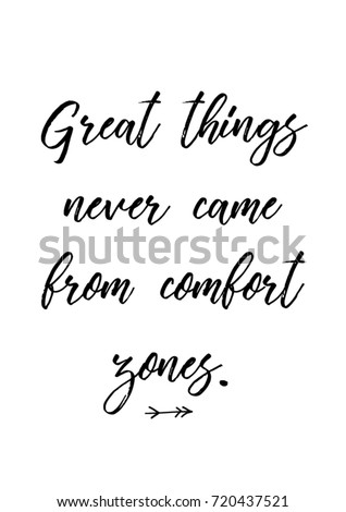 Image of: Sayings Lettering Quotes Motivation For Life And Happiness Calligraphy Inspirational Quote Life Motivational Quote Design Great Things Never Came From Comfort Shutterstock Lettering Quotes Motivation Life Happiness Calligraphy Stock Vector