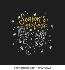 Lettering Season's greetings and illustration of a mittens. Unique Christmas card design.
