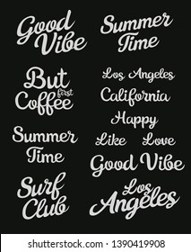 Lettering Set. Hand made script font. Good vibe. But first Coffe. Los Angeles. Summer time. California. Summer time.