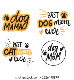 lettering set of   phrases about dog and cat owners / pet lover gift