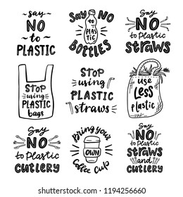 lettering set. Say no to plastic. Stop using plastic bags. Say no to plastic bottles. bring your own coffe cup. Say no to plastic straws and cutlery.