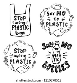 lettering set. Say no to plastic. Stop using plastic bags. Say no to plastic bottles.