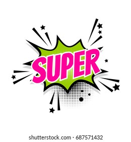 Lettering super star. Comics book balloon. Pop art. Bubble icon speech phrase. Cartoon label tag expression. Comic text sound effects. Sounds vector illustration.
