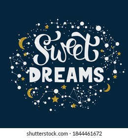 Lettering Sweet dreams (words). Flat style. Stars, moon, constellations. A phrase to indicate use in a design as a complete illustration or as an addition. Vector
