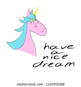 "lettering text ""have a nice dream"". Pink unicorn head. Card or poster template, design element. vector illustration"