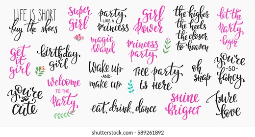 Lettering typography party girl overlay set. Motivational quote. Cute inspiration typography. Calligraphy postcard poster photo graphic design element. Hand written sign. Princess party