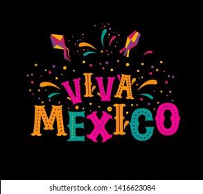 Lettering vector illustration Viva Mexico.  Festive mexican illustration for national holiday or celebration event. For poster, postcard, invitation design