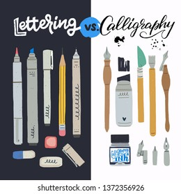 Lettering vs Calligraphy text with two toolkits for hand draw inscription creation. Professional tools for handwriting letter design. Flat style icons of fountain pens, pencils, erasers, ink bottle
