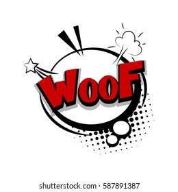 Lettering woof, dog, puppy. Comic text sound effects. Bubble icon speech phrase. Exclusive comic font for commercial use make by Kapitosh. Sounds vector illustration. Comics book balloon.