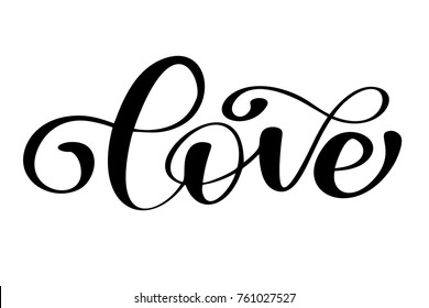 Lettering Word Love On Valentines Day Hand Drawn Typography Isolated On The White Background Fun