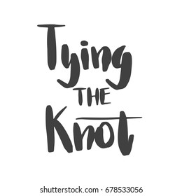 Lettering words. Tying the knot.