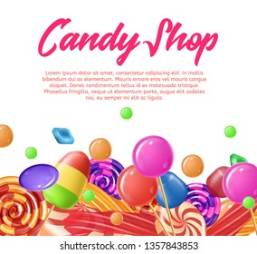 Lettering Written Candy Shop Banner Landing Page. Vector Realistic Illustration. Traditional Colorful Fruit Candy to Celebrate. Round Striped Lozenges and Cotton Candy Favorite Snack.